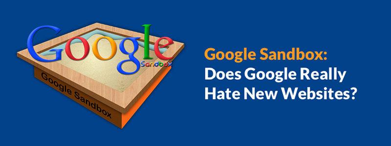 Should New Websites be Worried about Google Sandbox?